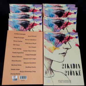 21 Kadın 21 Öykü ile Kadınlar Edebiyatla Birleşiyor